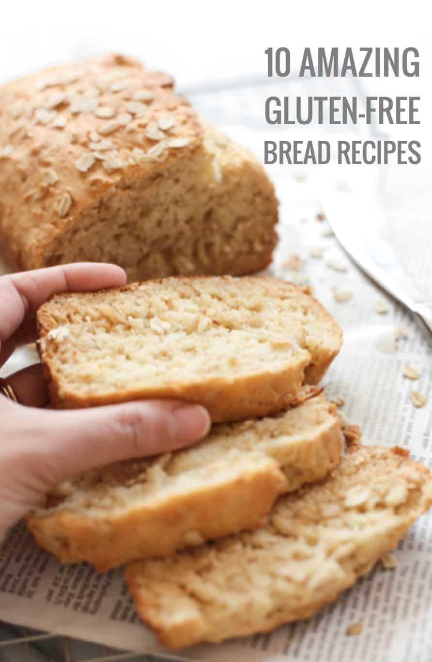 10 Amazing Gluten-Free Bread Recipes to Make on Repeat