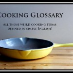 Cooking Glossary – In Simple English
