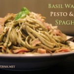 Basil Walnut Pesto & Ham Spaghetti + Some time to think