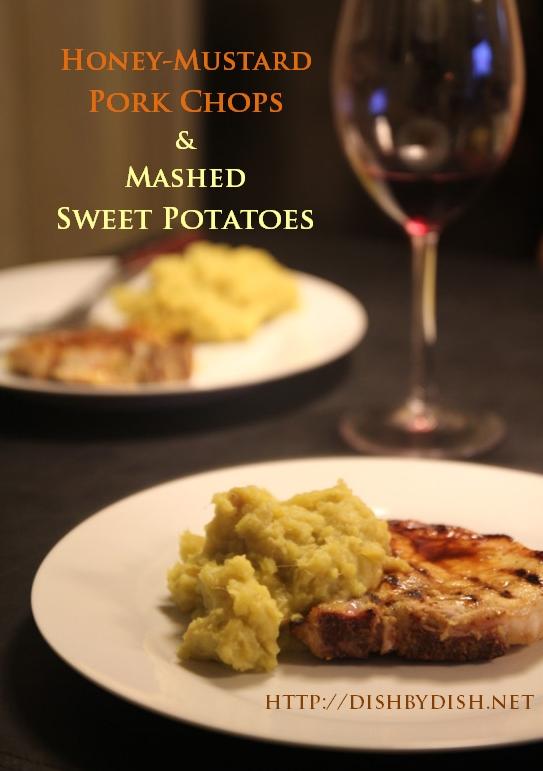 Honey-Mustard Pork Chops & Mashed Sweet Potatoes