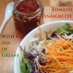 Tomato Vinaigrette & A Mix of Greens