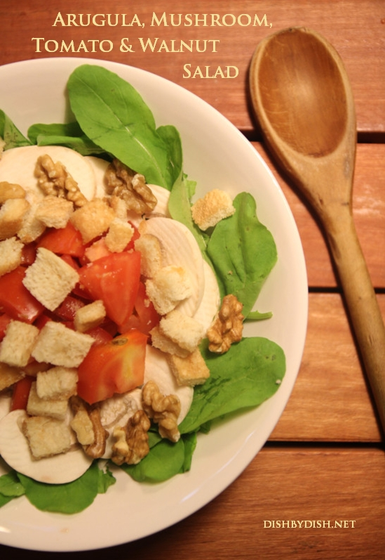 Arugula, Mushroom, Tomato & Walnut Salad1