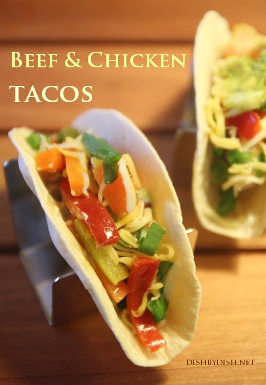Beef & Chicken Tacos1