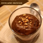 Chocolate Avocado Mousse + In the waiting we become