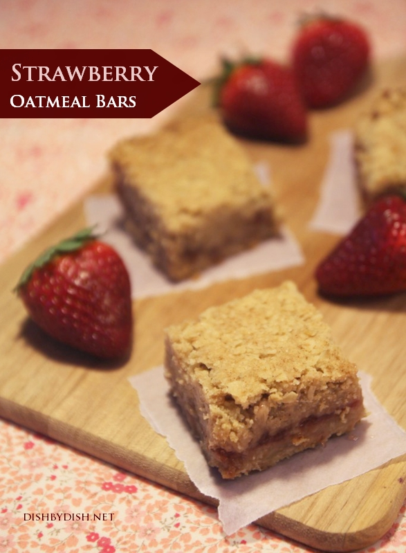 Strawberry Oatmeal Bars - Dish by Dish