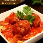 Healthy Meatball Spaghetti