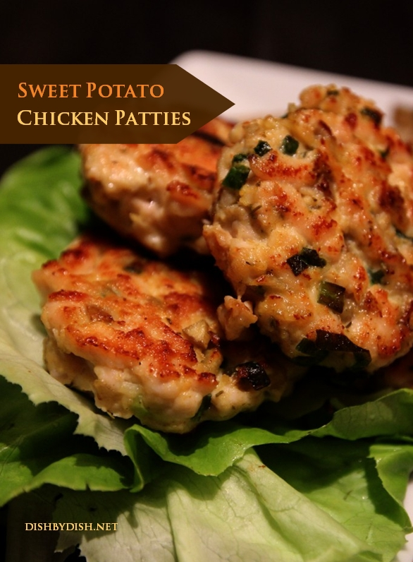 Sweet Potato Chicken Patties - Dish by Dish