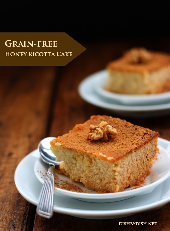 Grain-free Honey Ricotta Cake