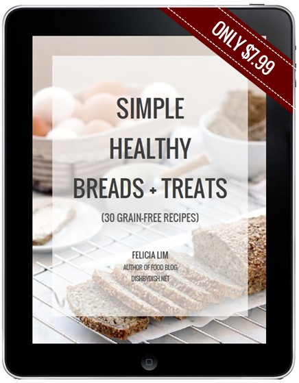 Simple Healthy Breads & Treats (Dish by Dish) E-Cookbook