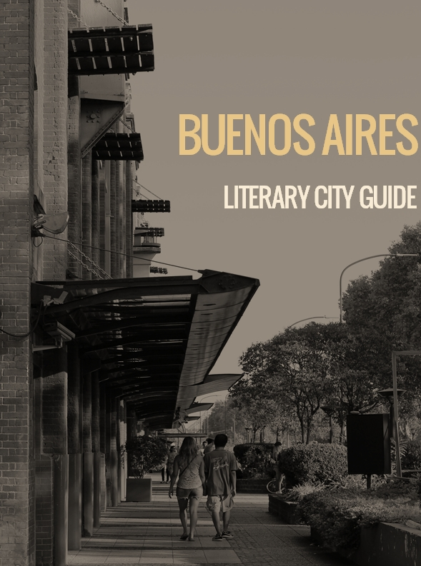 Buenos Aires - Literary City Guide