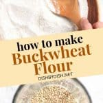 Pinterest image for how to make buckwheat flour.