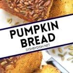 Pinterest image for Super Moist Pumpkin Bread